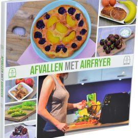 Airfryer kookboek: Afvallen met Airfryer