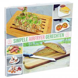 Airfryer kookboek: Simpele Airfryer gerechten